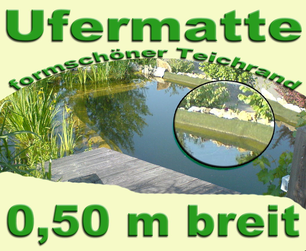 ufermatte 0 5m breit f teich teichfolien gartenteich ebay. Black Bedroom Furniture Sets. Home Design Ideas